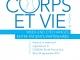 """""""Corps & Vie"""" 2019 retour sur un week-end d"""