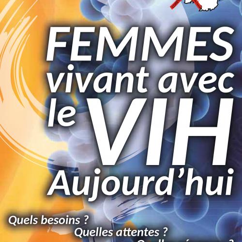 Femmes vivant avec le VIH Aujourd'hui